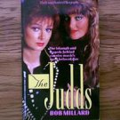 THE UNAUTHORIZED BIOGRAPHY THE JUDDS BOB MILLARD PAPERBACK BOOK