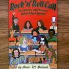 ROCK 'N' ROLL CALL THE HISTORY AND MYSTERY BEHIND ROCK NAMES BOOK DEAN M. BOLAND