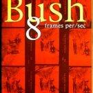 Gavin Rossdale Bush softbound music book 8 frames per/sec 1999 Peter Black