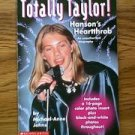 Totally Taylor! Hanson's Heartthrob An unauthorized biography 1998 book Michael-Anne Johns