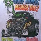 Ed Big Daddy Roth Ratfink shirt Rat Fink Lady Luck & fuzzy dice Good things never die! medium