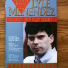 Lyle Menendez book The Private Diary Of Lyle Menendez In His Own Words unauthorized 1995 hardback