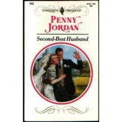 SECOND BEST HUSBAND BY PENNY JORDAN/// HARLEQUIN PRESENTS