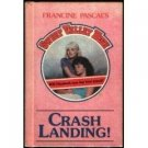 CRASH LANDING BY FRANCINE PASCAL