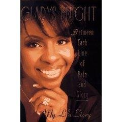 GLADYS KNIGHT BETWEEN EACH LINE OF PAIN AND GLORY