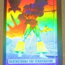 DC Cosmic Cards (Impel 1991) Hologram Card DCH3- Deathstroke the Terminator EX