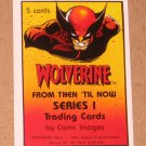 Wolverine From Then Till Now 1 (Comic Images 1991) Header Sticker Card VG