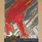 Marvel Metal (Fleer 1995) Gold Blaster Card #6- Human Torch EX