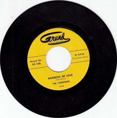 Cherokees ~ Rainbow Of Love*Mint- !