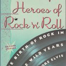 UNSUNG HEROES OF ROCK 'N' ROLL~RARE 1ST ED/PB *