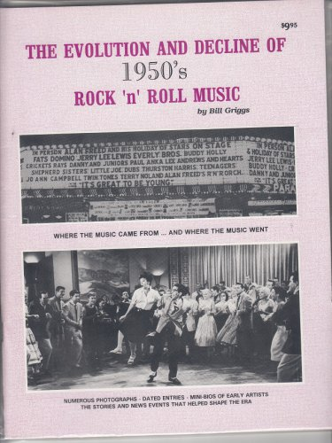 EVOLUTION And DECLINE OF 1950's ROCK 'n' ROLL MUSIC~Magazine *