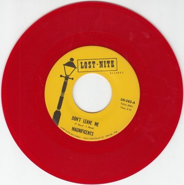 MAGNIFICENTS ~ Don't Leave Me~RARE RED WAX M-45 *