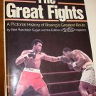 THE GREAT FIGHTS ~A Pictorial Boxing History !
