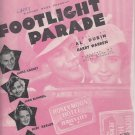 JAMES CAGNEY+3 ~ Footlight Parade~Rare Sheet Music *