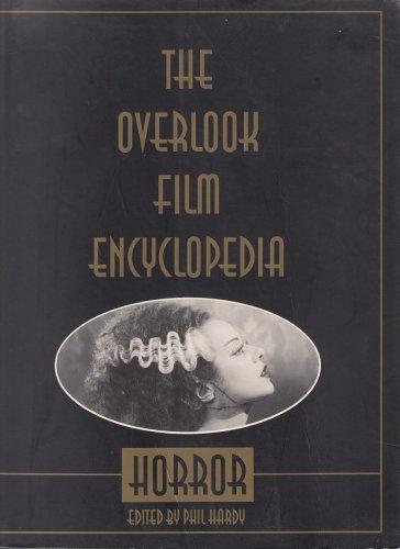 The Overlook Film Encyclopedia Of Horror Movies *