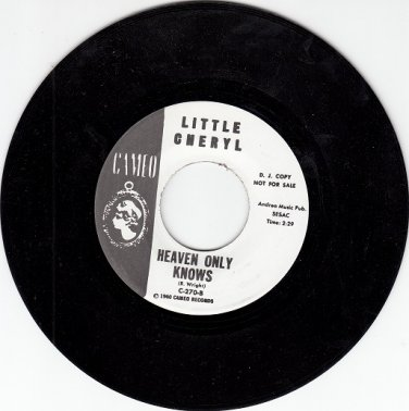 LITTLE CHERYL & GRP ~ HEAVEN ONLY KNOWS*M-45 !