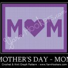 Mom - Mother's Day - Afghan Crochet Graph Pattern Chart