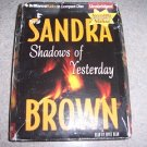 Shadows of Yesterday By Sandra Brown Unabridged on 5 CD pack