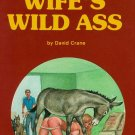 The Wife's Wild Ass
