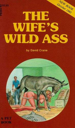The Wife's Wild Ass