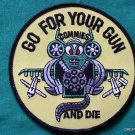 GO FOR YOUR GUN COMMIES & DIE JET FIGHTER SHIRT PATCH