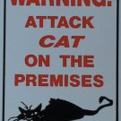 WARNING ATTACK CAT ! FUNNY FUN CAT LOVER  SIGN