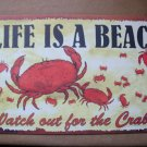 Lifes a Beach Watch Out for the Crabs Patio Great Pool Side Man Cave Sign New