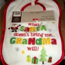 Christmas Baby Bib What Santa Claus Doesn&#39;t Bring Grandma Will MOC Koala NEW FREE SHIPPING