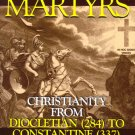 The Age Of Martyrs - By: Abbot Giuseppe Ricciotti
