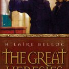 The Great Heresies - By: Hilaire Belloc