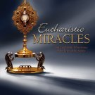 Eucharistic Miracles - By: Joan Carroll Cruz