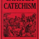 Catholic Catechism - By: Rev. Fr. W. Faerber