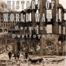 History of World War II - Germany Destroyed! (DVD, 2005)