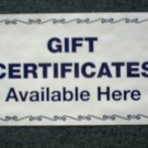 Sign - Gift Certificates Available Here