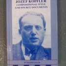 Jozef Koffler: Compositional Style and Source Documents  (Hardcover)  by Maciej Goab