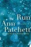 FREE SHIPPING ! Run by Ann Patchett (Hardcover-2007) First Edition