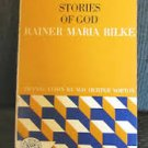 FREE SHIPPING ! Stories of God by Rainer Maria Rilke (Paperback-1963)