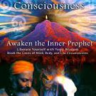 Mastery of Consciousness: Awaken the Inner Prophet by Tapasyogi Nandhi (Paperback)Signed Copy