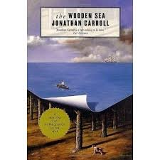 FREE SHIPPING ! The Wooden Sea: A Novel (Paperback �  2002) by Jonathan Carroll