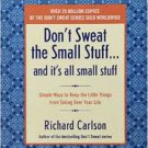 FREE SHIPPING ! Don't Sweat the Small Stuff and It's All Small Stuff by Richard Carlson