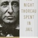 The Night Thoreau Spent in Jail: A Play (Paperback –2001) by Jerome Lawrence & Robert E. Lee