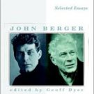 FREE SHIPPING ! Selected Essays by John Berger (Paperback – March 11, 2003)