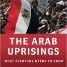 FREE SHIPPING ! The Arab Uprisings: What Everyone Needs to Know  by James L. Gelvin