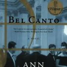 FREE SHIPPING ! Bel Canto (Paperback – April 16, 2002) by Ann Patchett