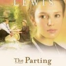 FREE SHIPPING ! The Parting (The Courtship of Nellie Fisher, Book 1) by Beverly Lewis