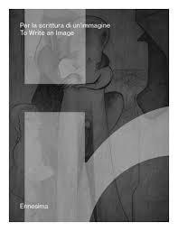 Ennesima: To Write an Image (Paperback-2015) by  Vincenzo de Bellis