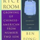FREE SHIPPING The Rice Room: Growing Up Chinese-American from Number Two Son to Rock 'n'Roll