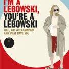 FREE SHIPPING  I'm a Lebowski, You're a Lebowski (Paperback – August 21, 2007)