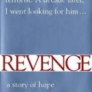 FREE SHIPPING !  Revenge: A Story of Hope (Hardcover – 2002) by Laura Blumenfeld