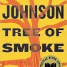 FREE SHIPPING ! Tree of Smoke (Paperback-2008) by Denis Johnson